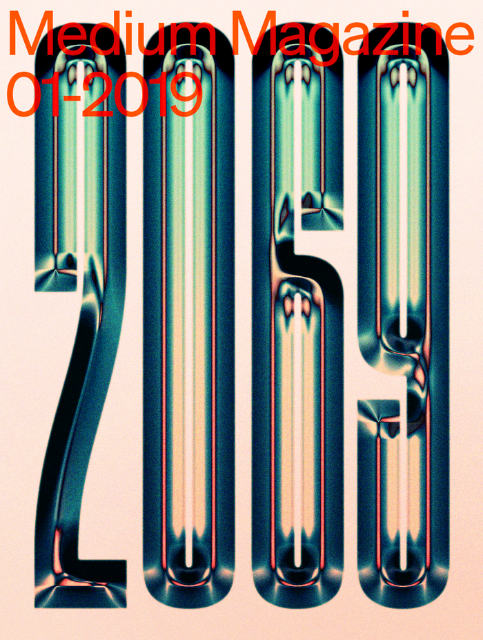 Numerals from  Black 05, slightly modified and with a shiny bevel & chrome effect, for the cover of 2069, the January 2019 issue of Medium's monthly digital magazine. The red type is from a lighter weight of . This cover was designed together with Ryan J. Hubbard.