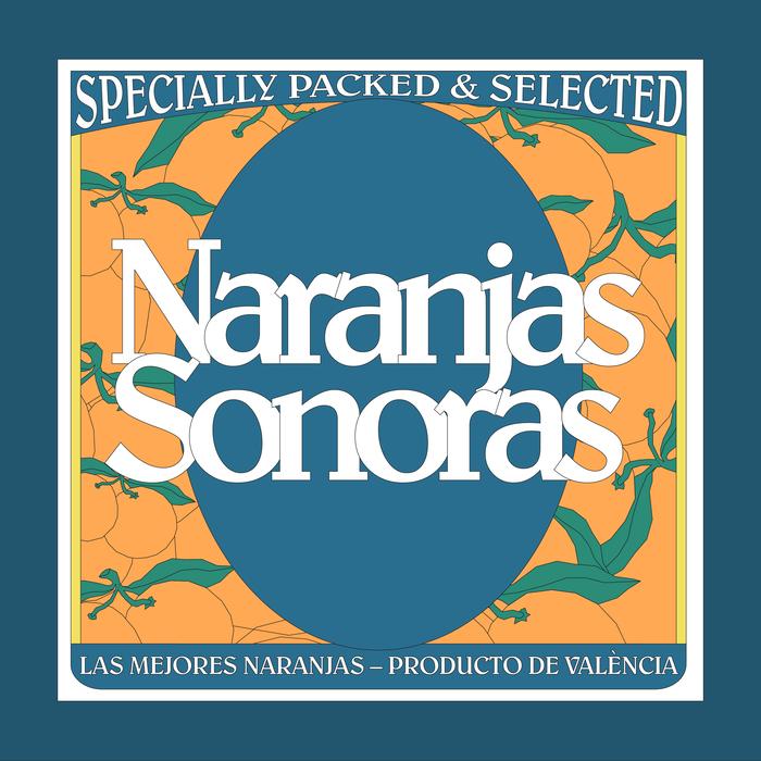 Naranjas Sonoras 2