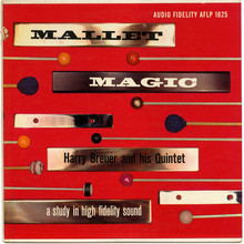 <cite>Mallet Magic</cite> – Harry Breuer And His Quintet