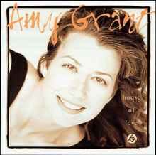 <cite>House of Love</cite> – Amy Grant