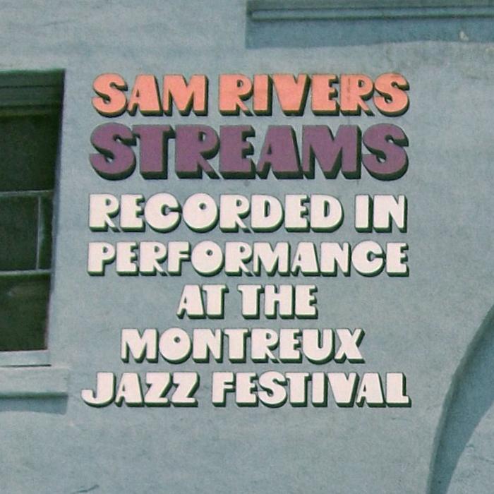 Sam Rivers – Streams album art 2