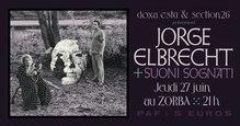 Jorge Elbrecht + Suoni Sognati, Le Zorba