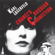 <cite>Chanel's Russian Connection</cite> – Karl Lagerfeld