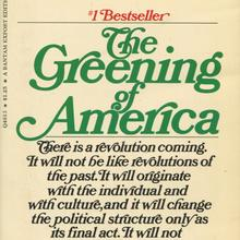 <cite>The Greening Of America</cite> by Charles A. Reich (Random House, Bantam Books)