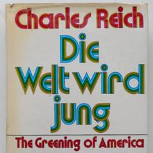 <cite>Die Welt wird jung</cite> – Charles A. Reich (Molden)