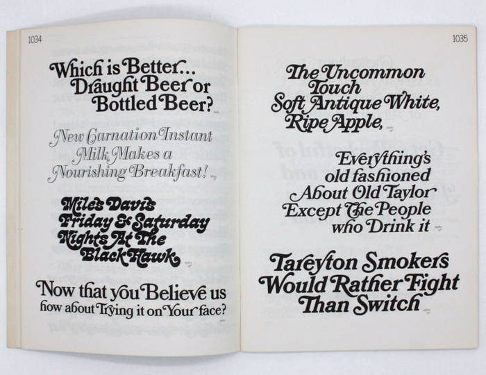"Spread from PLINC's 1967 Alphabet Yearbook. The face used for the Bantam paperback, 4446 Bookman Italic Swash Bold 6, is shown in the middle of the right-hand page (""Everything's""). A bolder version, 4450 Bookman Italic Swash Heavy 8, is shown below (""Tareyton""). Their upright companion styles are presented on the opposite page: 4448 Bookman Swash Heavy 8 (""Which"") and 4444 Bookman Swash Bold 6 (""Now that""). The other faces are 5653 Papirtis Bodoni Ital Swash Shaded F (""New Carnation""), 5552 West Cooper Nouveau Swash 10 (""Miles Davis""), and 5559 West Fantini Ital Swash 8 (""The Uncommon"")."