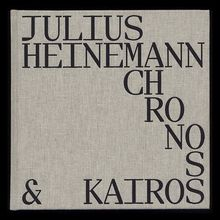 <cite>Chronos &amp; Kairos</cite> by Julius Heinemann