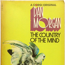 <cite>The Country of the Mind</cite> by Dan Morgan (Corgi)