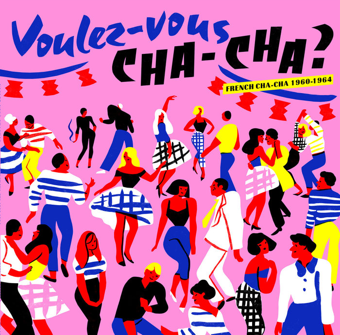 Voulez-vous CHA-CHA?: French Cha-cha 1960–1964 1