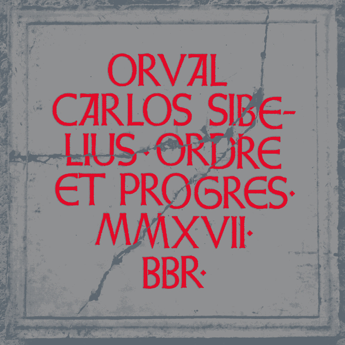 Orval Carlos Sibelius – Ordre et progrès album art 1