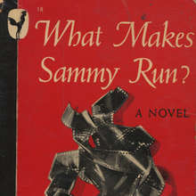 <cite>What Makes Sammy Run?</cite> by Budd Schulberg (Bantam Books, 1946)