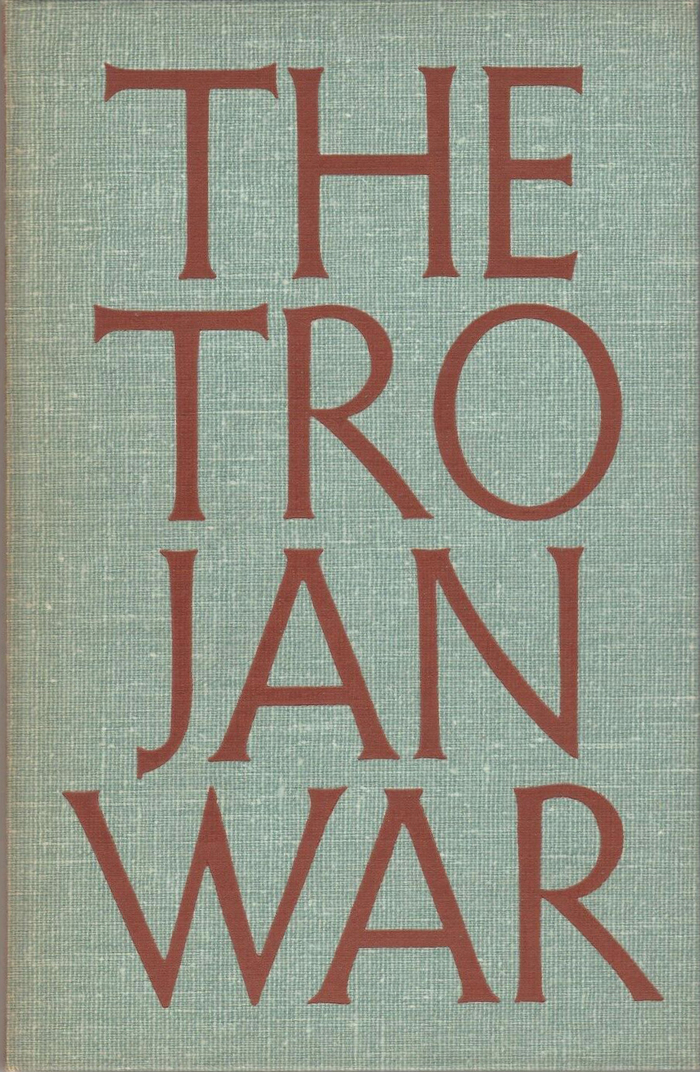 The Trojan War by Thomas Bulfinch (Kurt H. Volk) 1