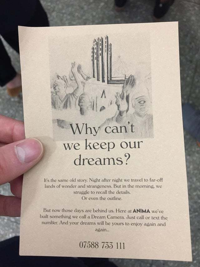 """Why can't we keep our dreams?"" This flyer that was handed out on the London Tube."