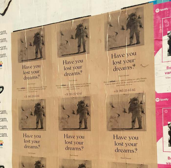 """""""Have you lost your dream?"""" Anima ads were also plastered across Amsterdam, The Netherlands."""