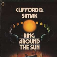 <cite>Ring Around The Sun</cite> – Clifford D. Simak