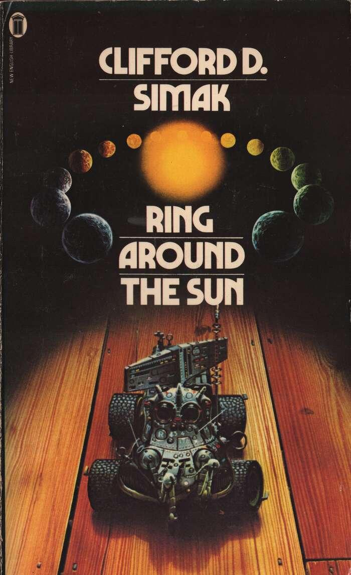 Ring Around The Sun – Clifford D. Simak
