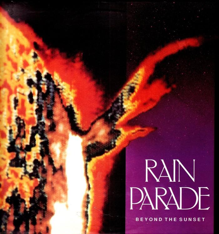 Beyond The Sunset – Rain Parade