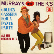 <cite>Murray &amp; Jackie The K's Golden Gassers For A Dance Party</cite> – Various Artists