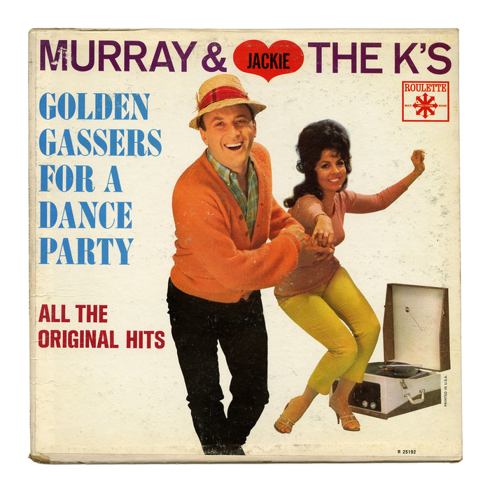 Murray & Jackie The K's Golden Gassers For A Dance Party – Various Artists