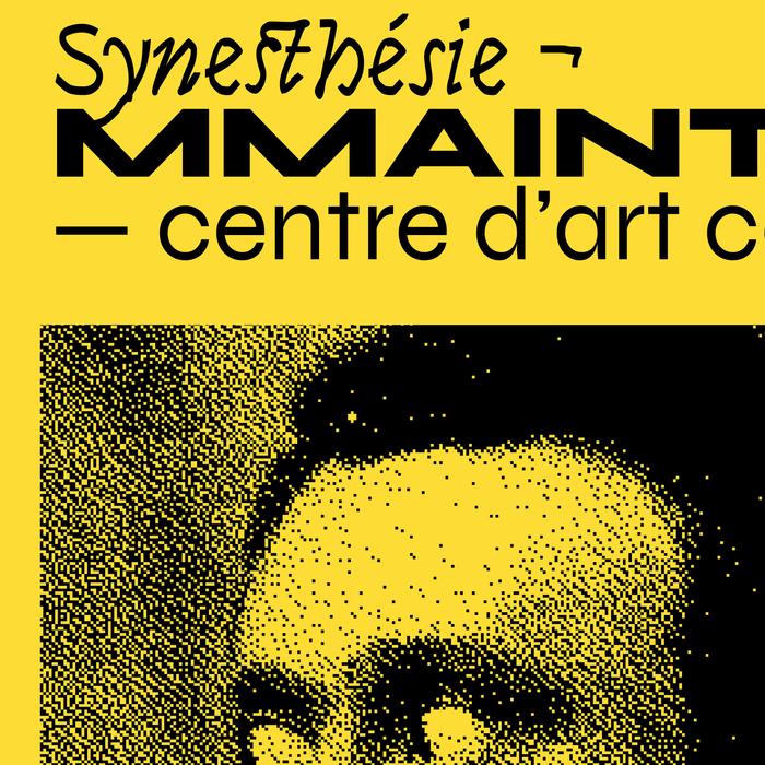 Synesthésie ¬ MMAINTENANT poster 2