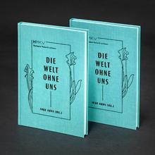 <cite>Die Welt ohne uns </cite>– Inke Arns
