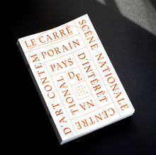 <cite>Le Carré, Scène nationale – Centre d'art contemporain</cite>