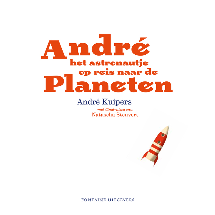"Title page from André het astronautje op reis naar de Planeten (""André the little Astronaut traveling to the planets"")."