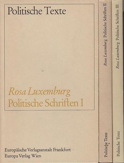 Politische Schriften I–III by Rosa Luxemburg, 1966–1968