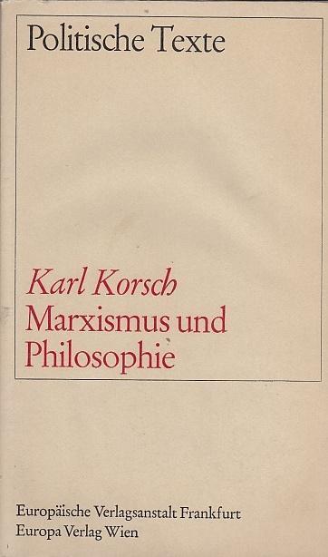 Marxismus und Philosophie by Karl Korsch, 1966