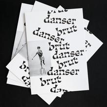 <cite>Danser Brut</cite>