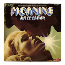 <cite>Morning</cite> – Jim Ed Brown