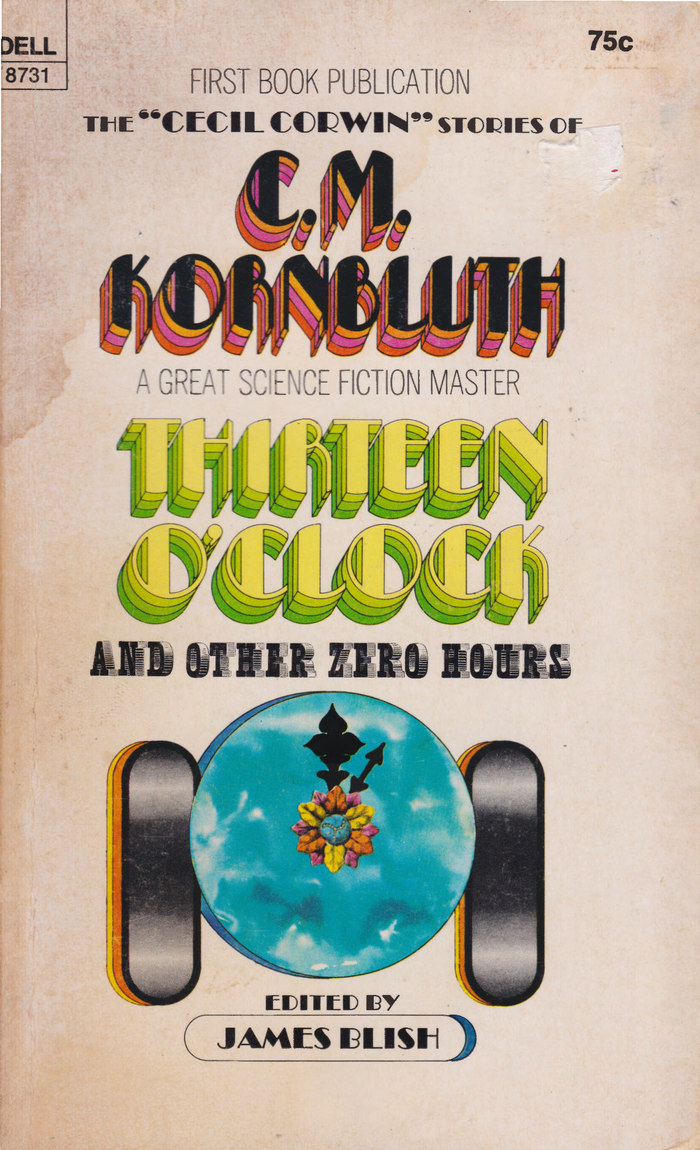 Thirteen O'clock and Other Zero Hours by Cyril M. Kornbluth