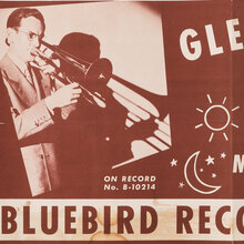 "Glenn Miller ""Sunrise Serenade"" b/w ""Moonlight Serenade"" Bluebird Records promotional poster"