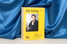 """<cite>Die Epilog</cite>, issue 7: """"Quite important. Thema: Irrelevanz"""""""