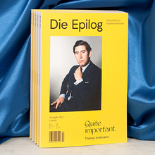 "<cite>Die Epilog</cite>, issue 7: ""Quite important. Thema: Irrelevanz"""