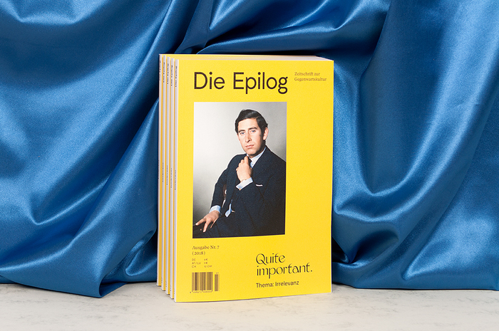 "Die Epilog, issue 7: ""Quite important. Thema: Irrelevanz"" 1"