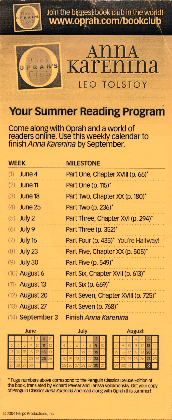 Oprah Winfrey selected this edition for her 2004 summer reading program. The online schedule for marching through the 817-page book featured Vectora, which was the primary display face in Oprah magazine at the time.