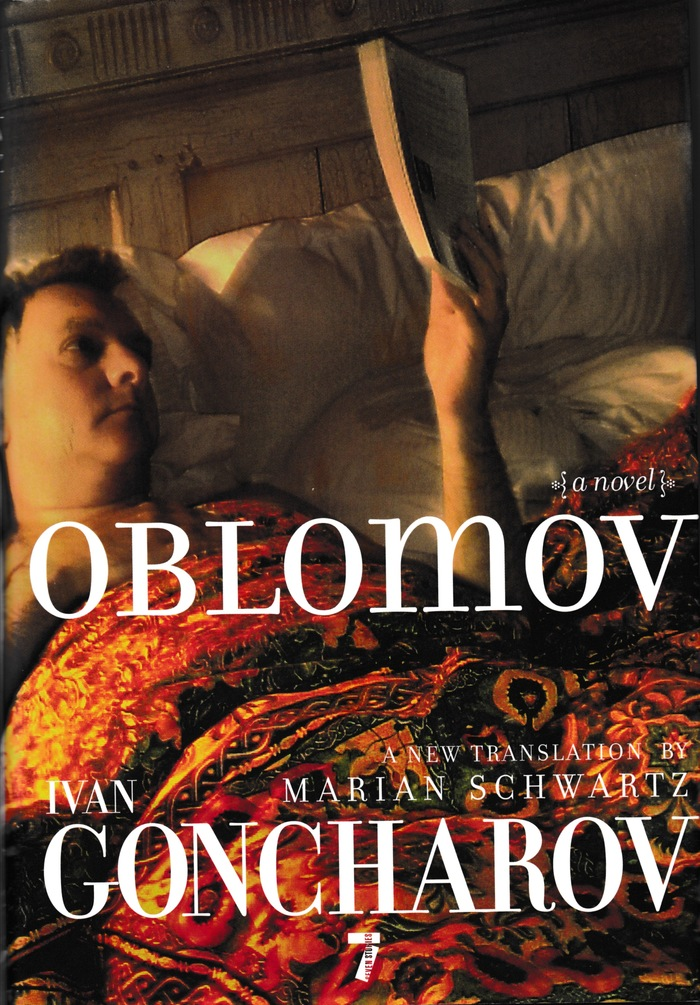 Oblomov by Ivan Goncharov (Seven Stories Press) 1