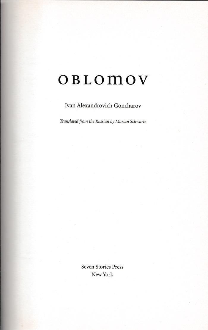 Oblomov by Ivan Goncharov (Seven Stories Press) 2