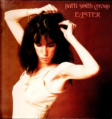 <cite>Easter</cite> – Patti Smith Group