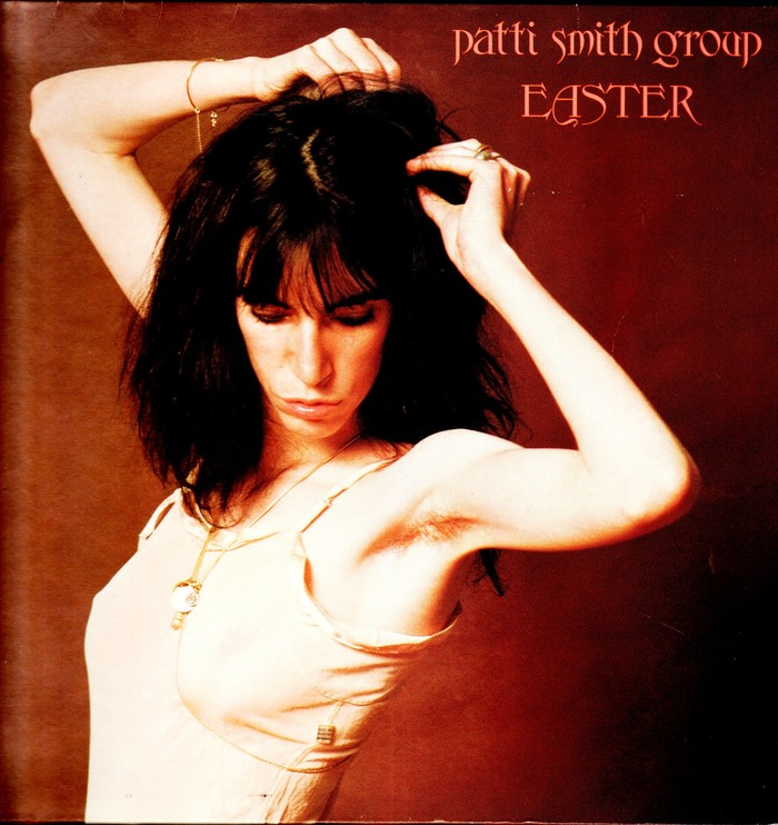 Easter – Patti Smith Group 1