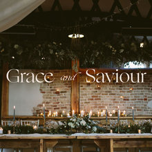 Grace & Saviour