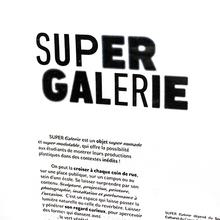 Super Galerie