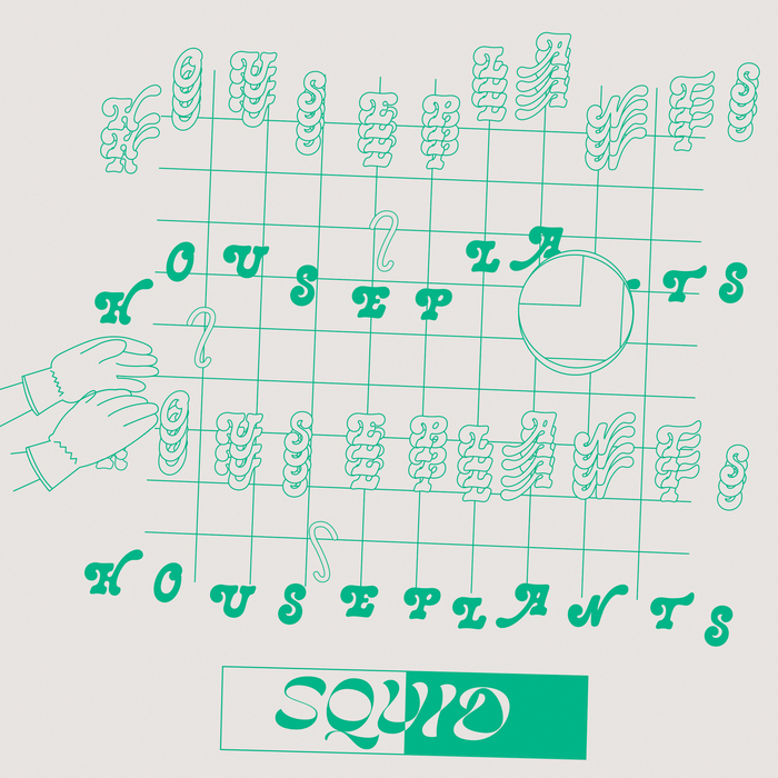 """Squid – """"Houseplants"""" single cover and animated video 1"""