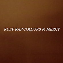 <cite>Ruff Rap Colours &amp; Mercy</cite> documentary