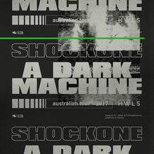 Shockone – <cite>A Dark Machine</cite> tour art