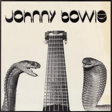 <cite>Johnny Bowie</cite> – Johnny Bowie (1976)