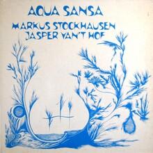 """Markus Stockhausen<span class=""""nbsp"""">&nbsp;/&nbsp;</span>Jasper Van't Hof – <cite>Aqua Sansa</cite> album art"""