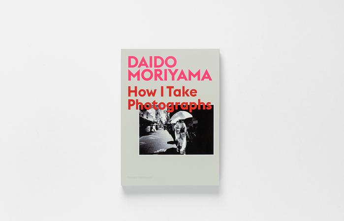 Daido Moriyama – How I Take Photographs 2