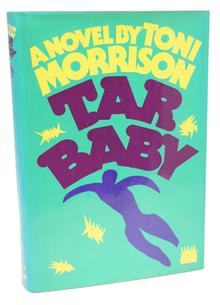 <cite>Tar Baby</cite> by Toni Morrison (Alfred A. Knopf)